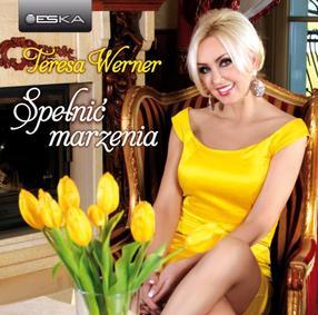 Teresa Werner - Spe�ni� marzenia (2012)